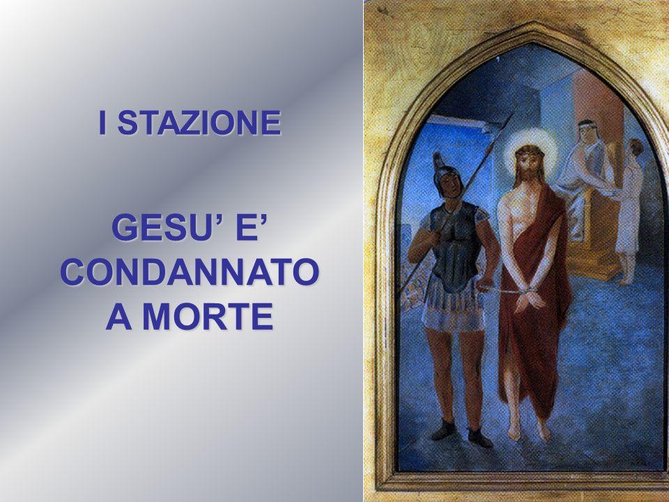 GESU' E' CONDANNATO A MORTE