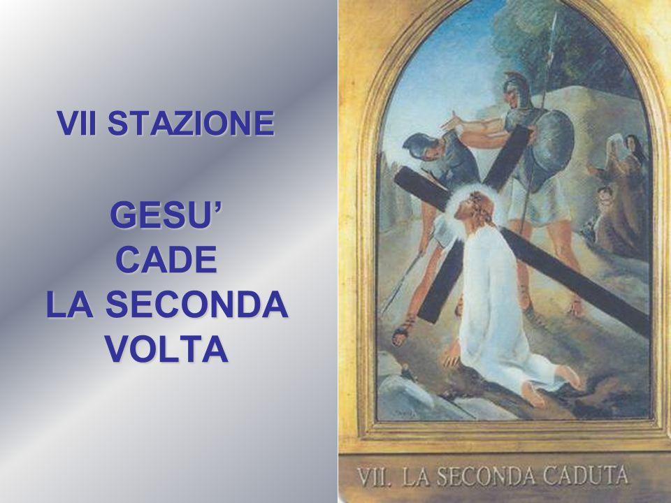 VII STAZIONE GESU' CADE LA SECONDA VOLTA