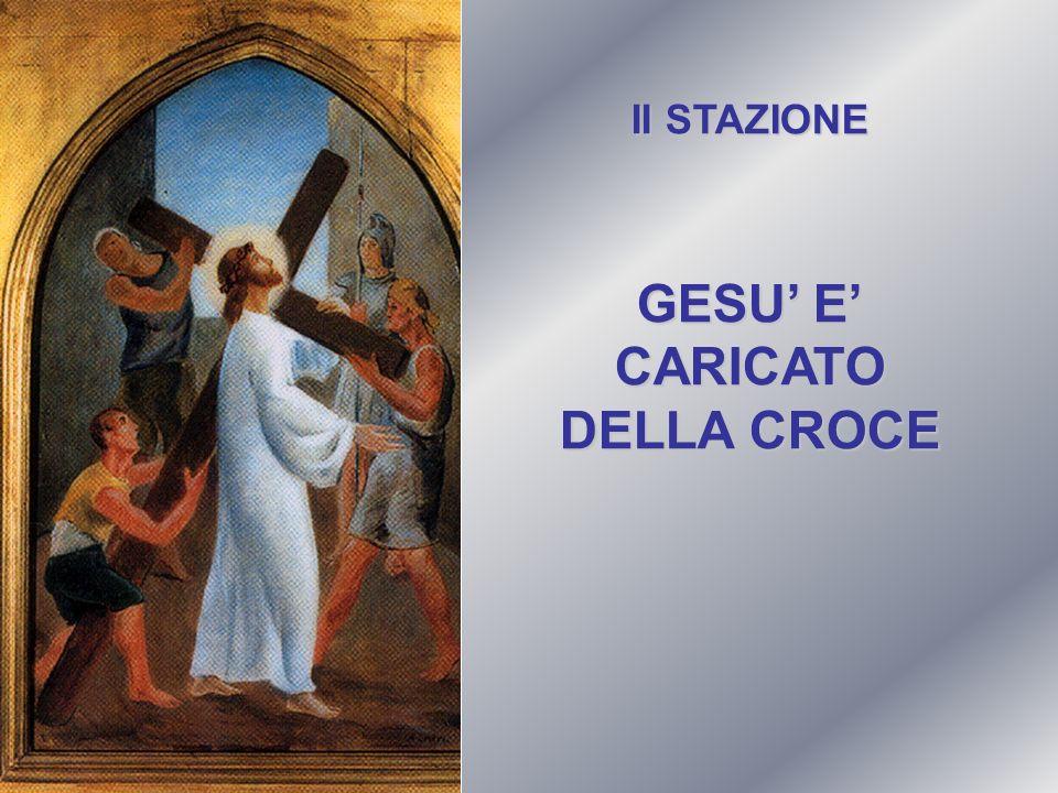 GESU' E' CARICATO DELLA CROCE