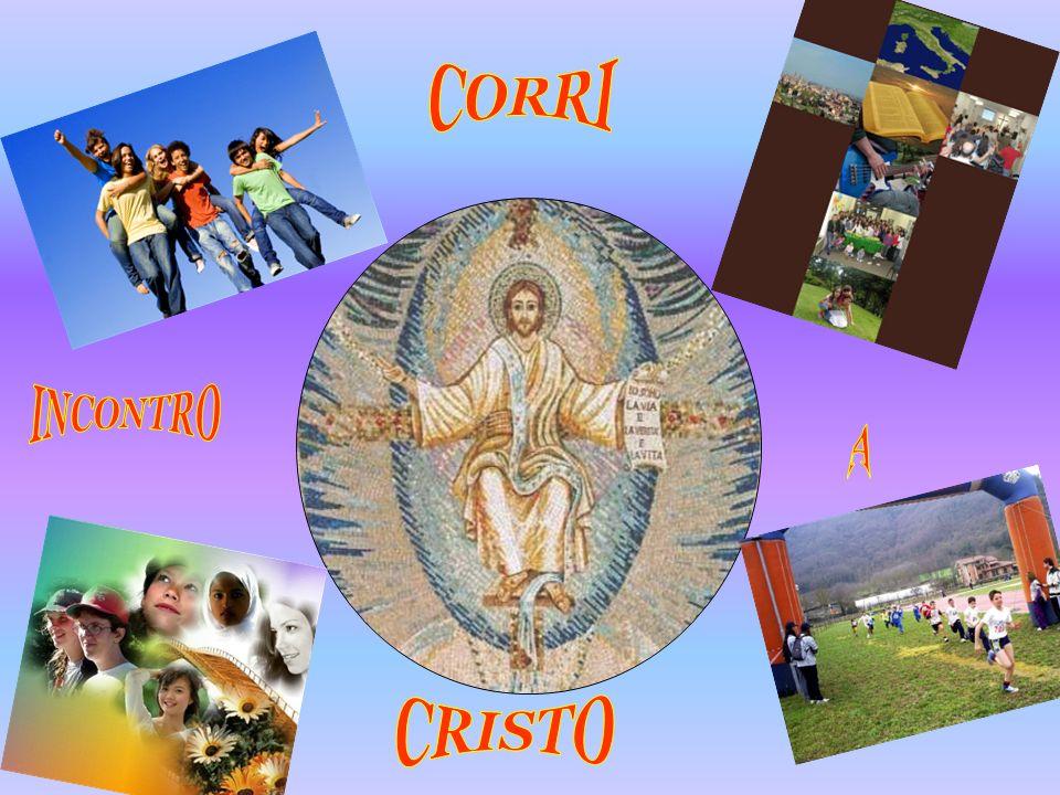 CORRI INCONTRO A CRISTO