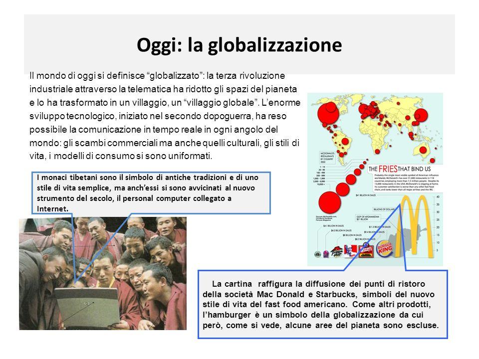 Oggi: la globalizzazione