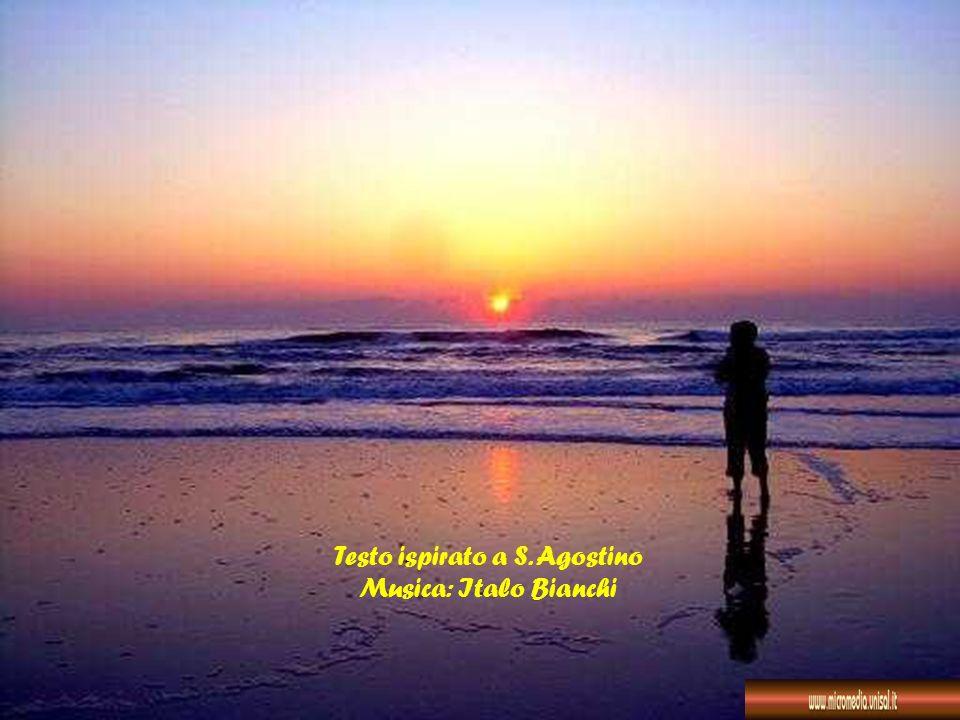 Testo ispirato a S. Agostino