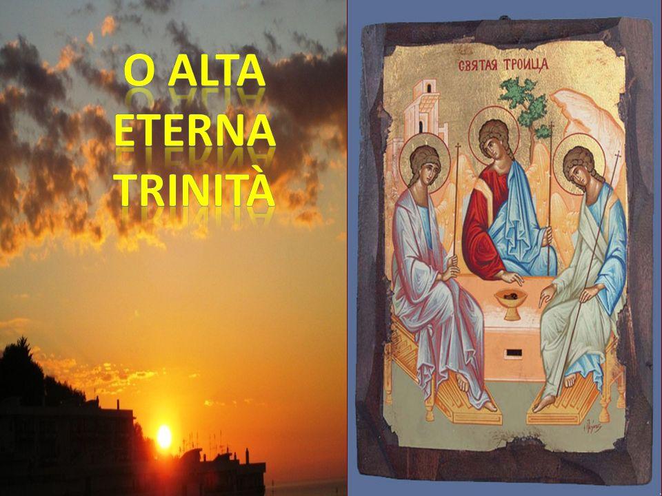 O alta eterna Trinità