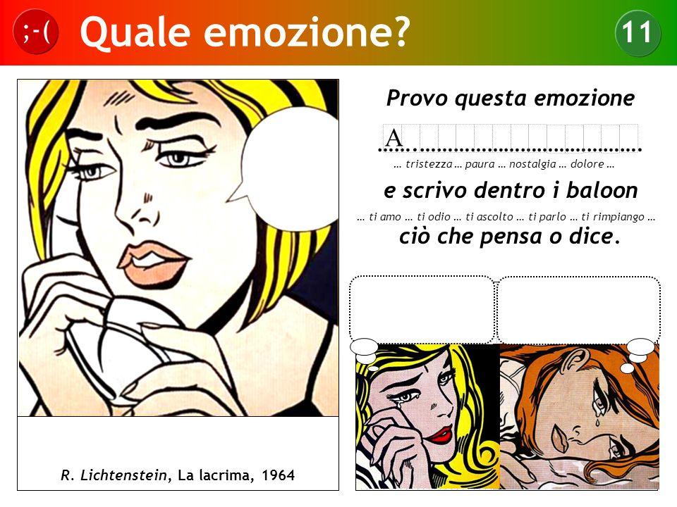 Quale emozione 11 ;-( A Provo questa emozione …….………………………………….