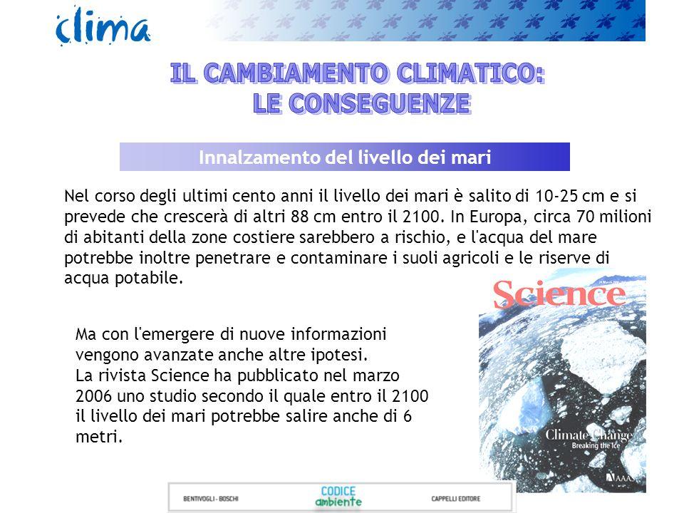 IL CAMBIAMENTO CLIMATICO: Innalzamento del livello dei mari
