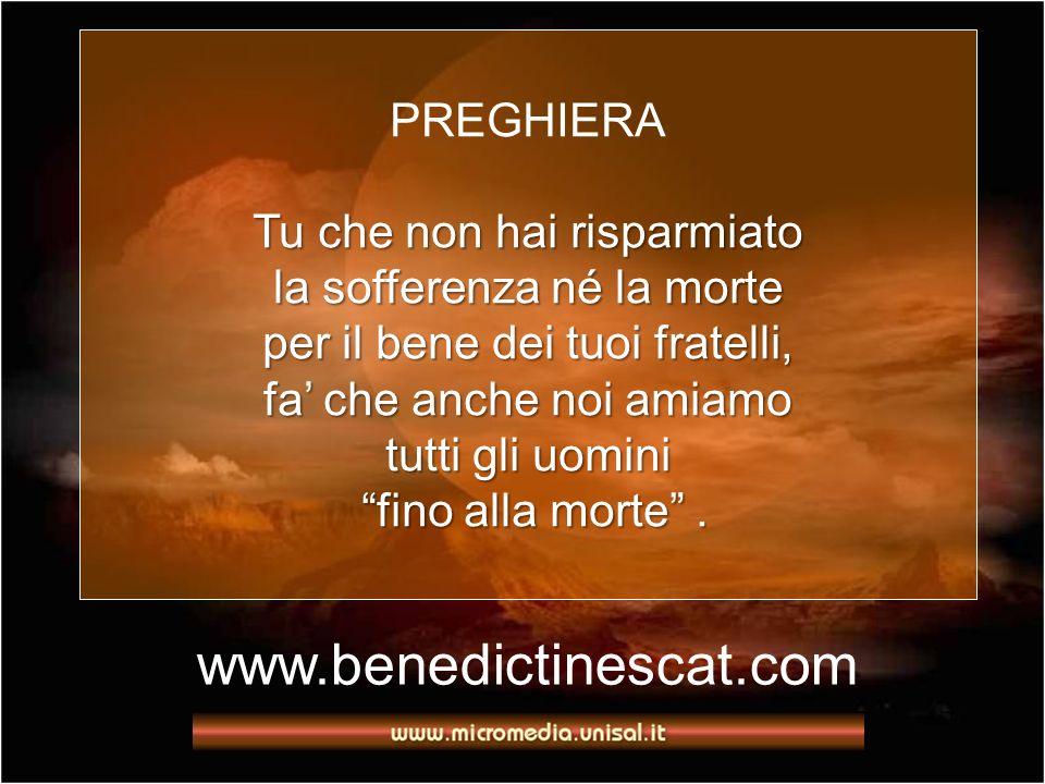 www.benedictinescat.com PREGHIERA Tu che non hai risparmiato