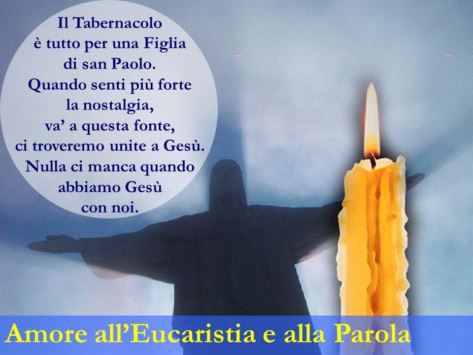 Il Tabernacolo è tutto per una Figlia di san Paolo.