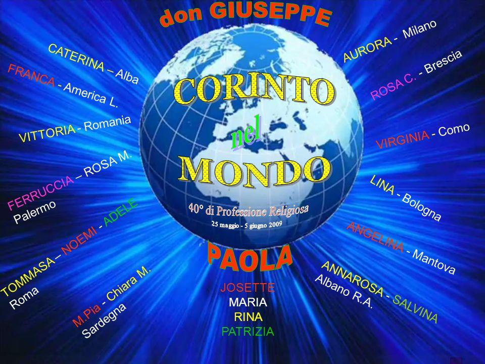 don GIUSEPPE PAOLA CORINTO nel MONDO AURORA - Milano CATERINA – Alba