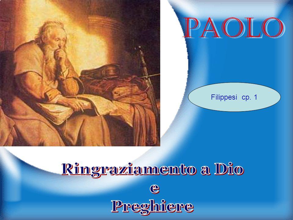 PAOLO Filippesi cp. 1 Ringraziamento a Dio e Preghiere