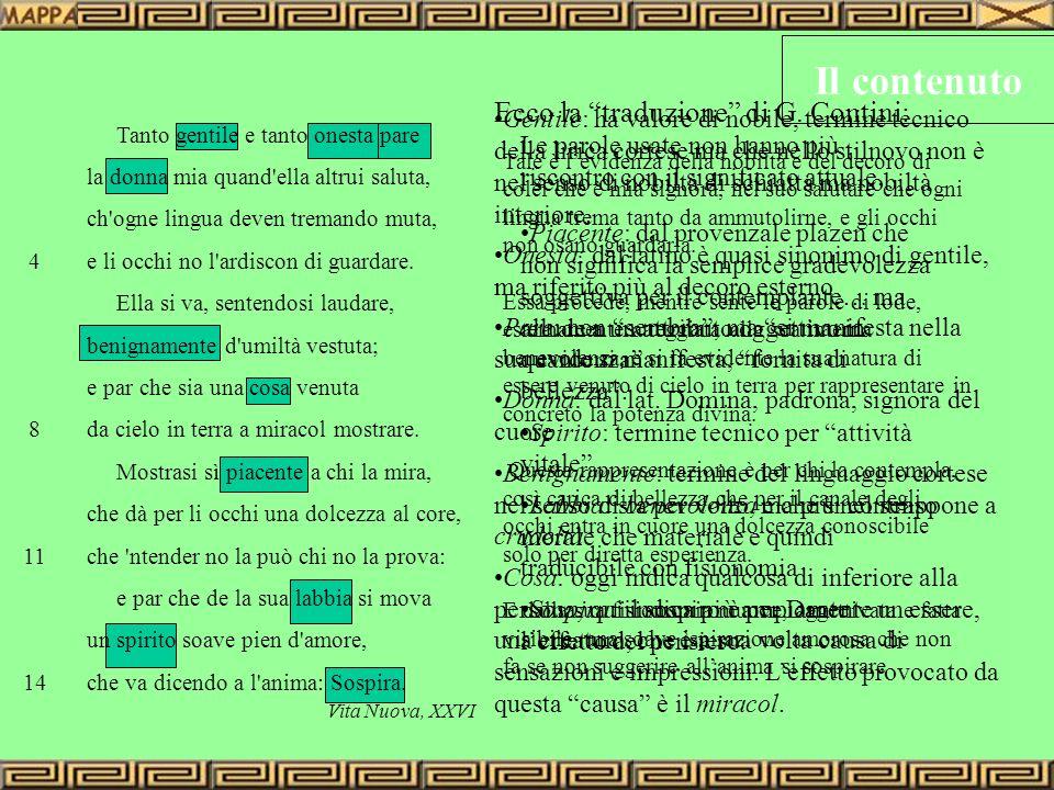 Il contenuto Ecco la traduzione di G. Contini: