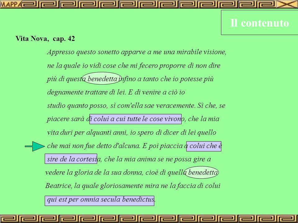 Il contenuto Vita Nova, cap. 42