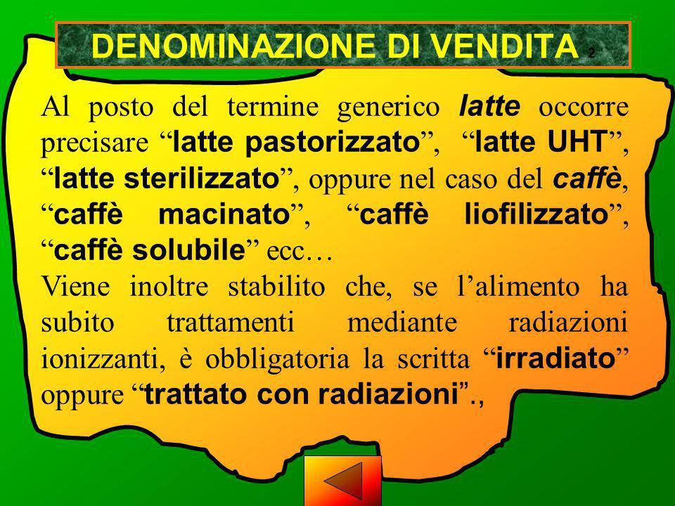 DENOMINAZIONE DI VENDITA 2