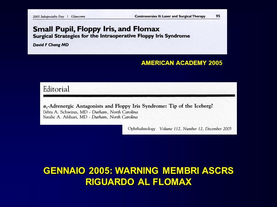 GENNAIO 2005: WARNING MEMBRI ASCRS RIGUARDO AL FLOMAX