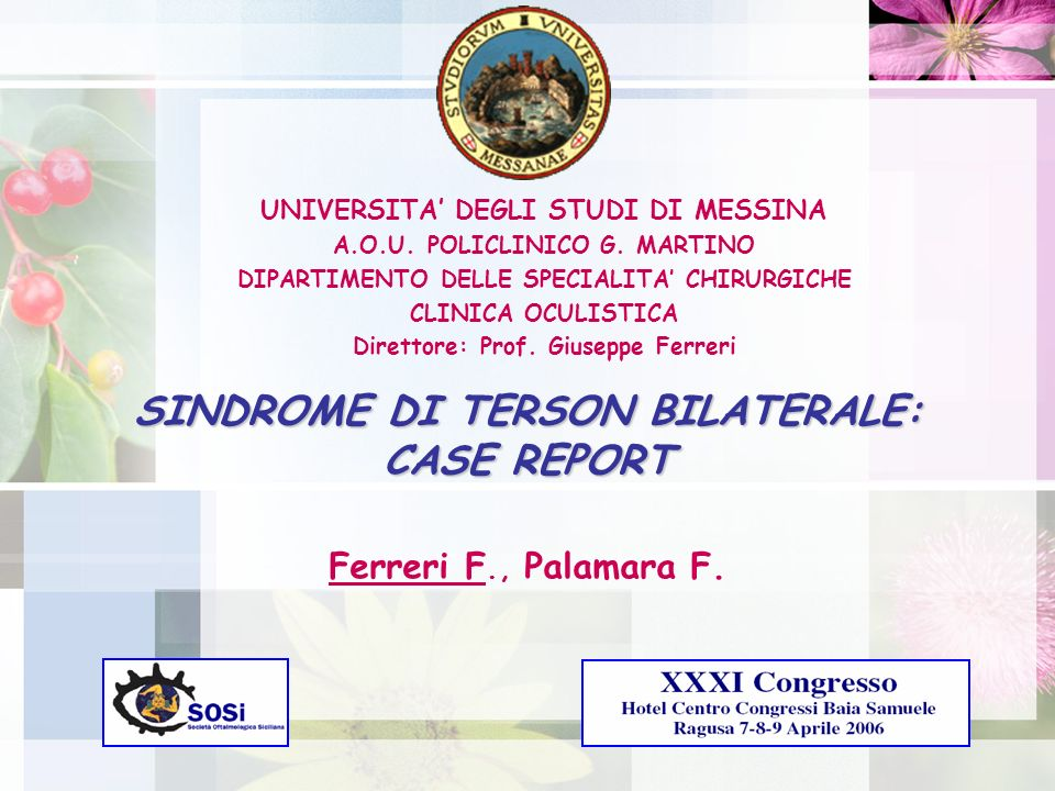SINDROME DI TERSON BILATERALE: CASE REPORT