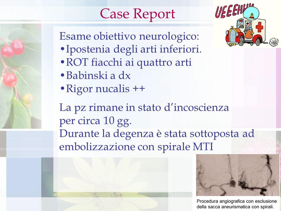 Case Report Esame obiettivo neurologico: