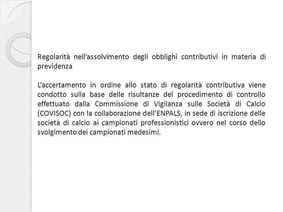 Regolarità nell'assolvimento degli obblighi contributivi in materia di previdenza