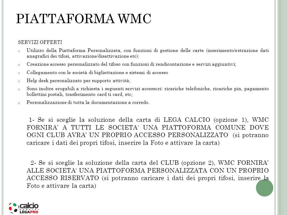 PIATTAFORMA WMC SERVIZI OFFERTI.
