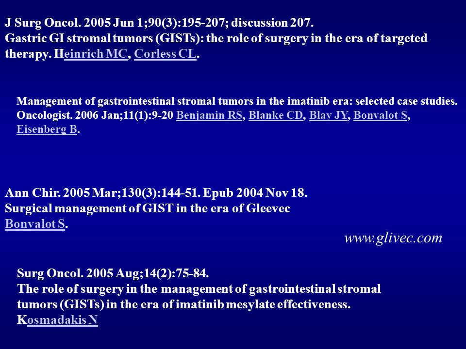 www.glivec.com J Surg Oncol. 2005 Jun 1;90(3):195-207; discussion 207.