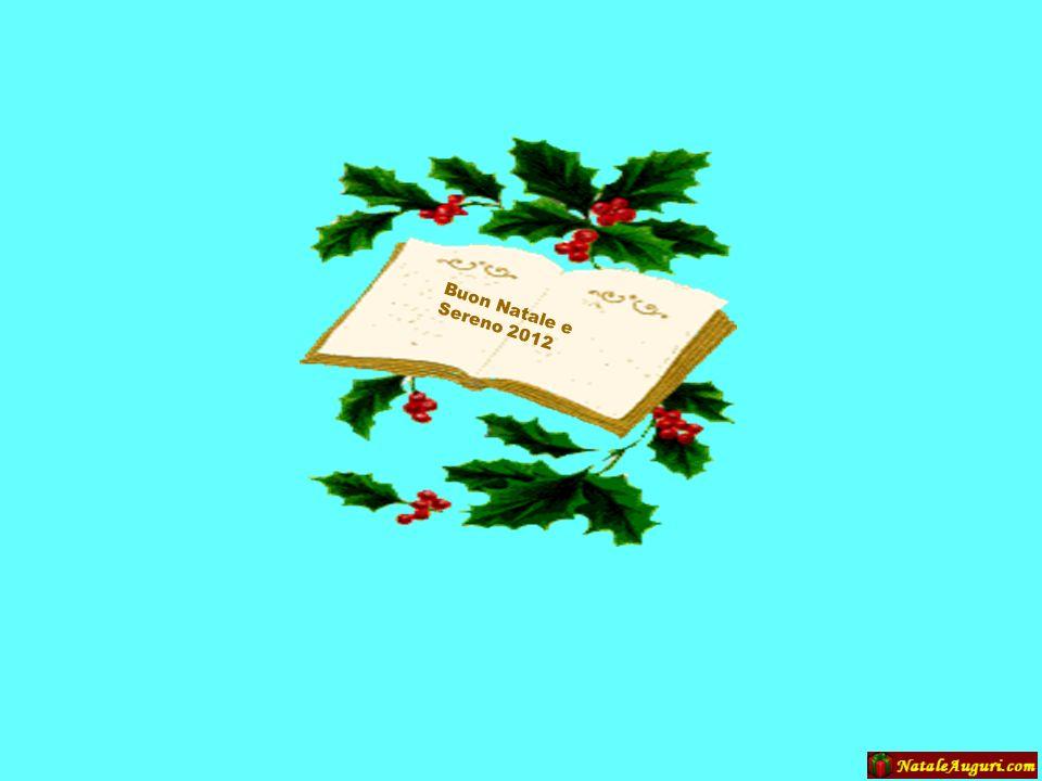 Buon Natale e Sereno 2012
