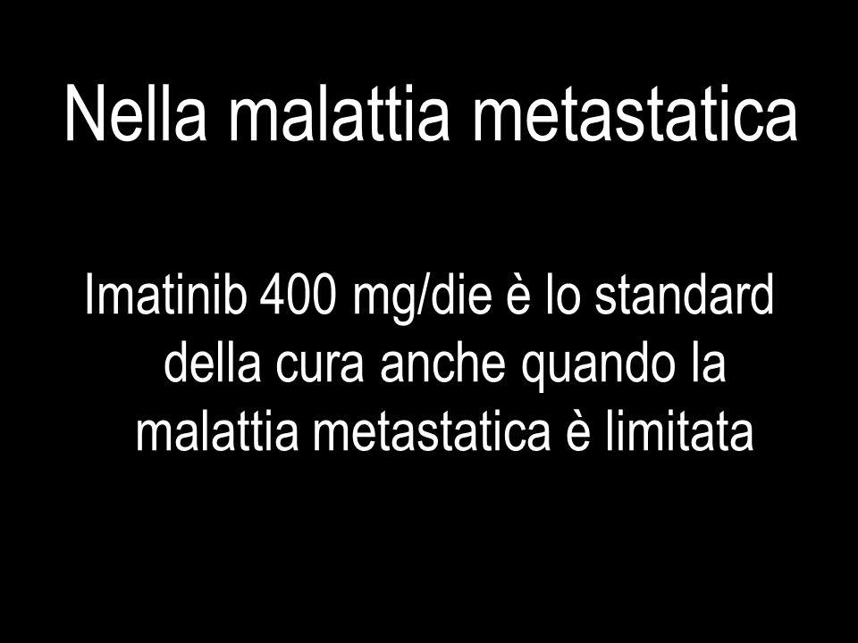 Nella malattia metastatica