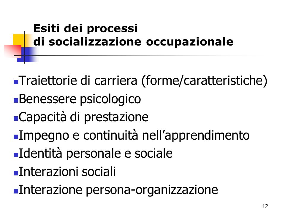 Traiettorie di carriera (forme/caratteristiche) Benessere psicologico