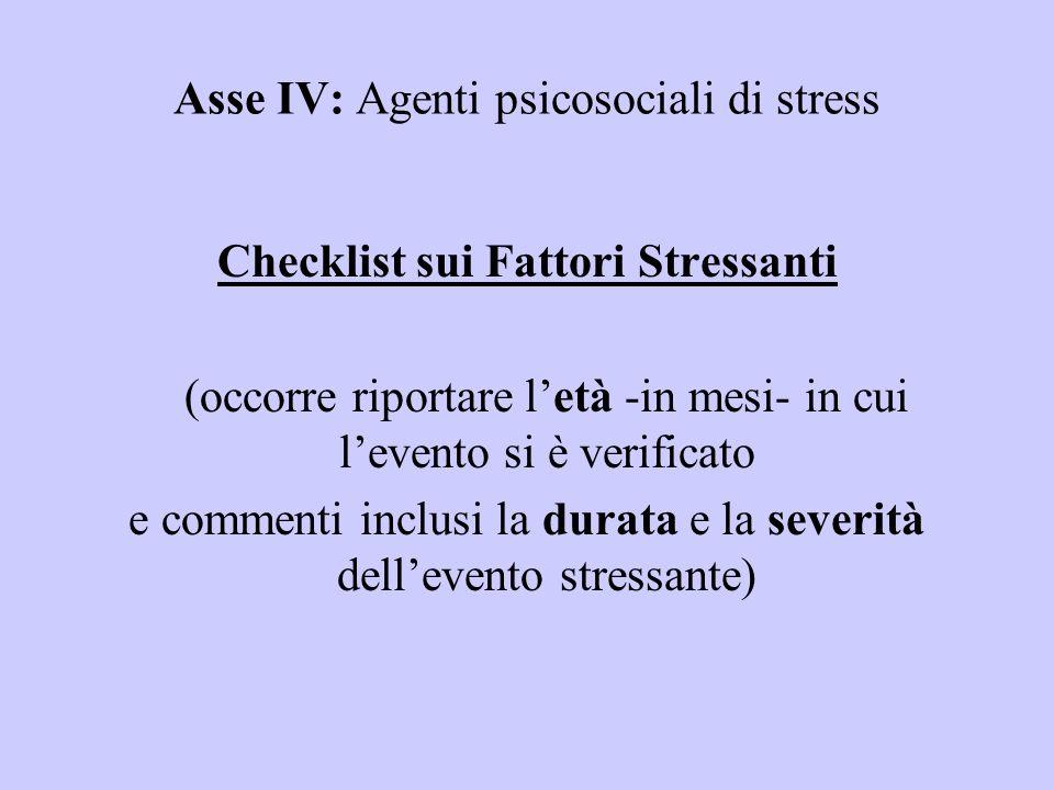 Asse IV: Agenti psicosociali di stress