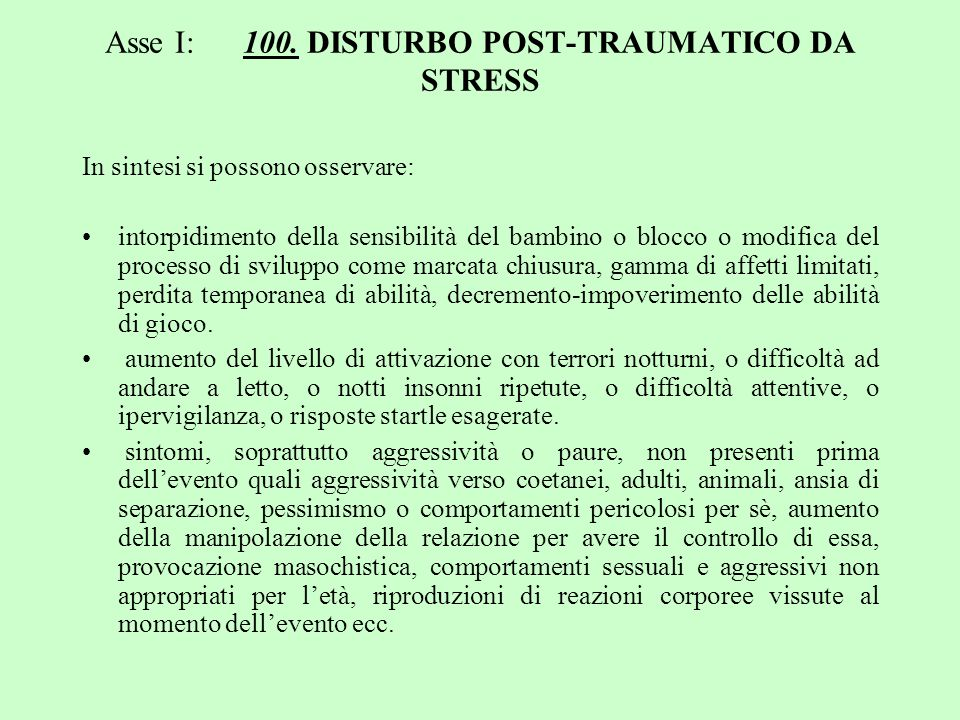 Asse I: 100. DISTURBO POST-TRAUMATICO DA STRESS