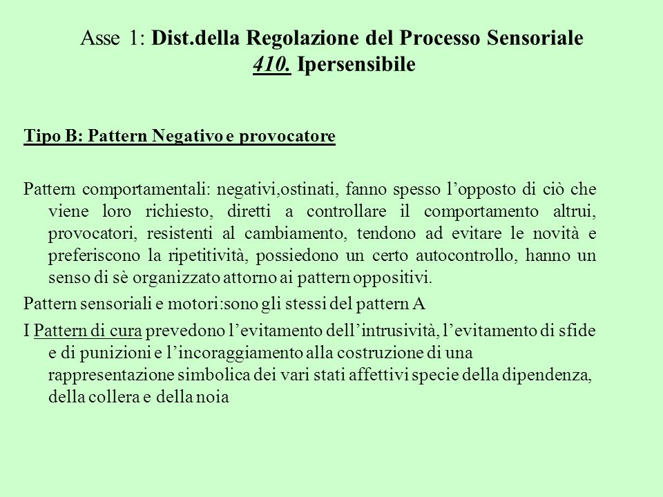 Asse 1: Dist. della Regolazione del Processo Sensoriale 410