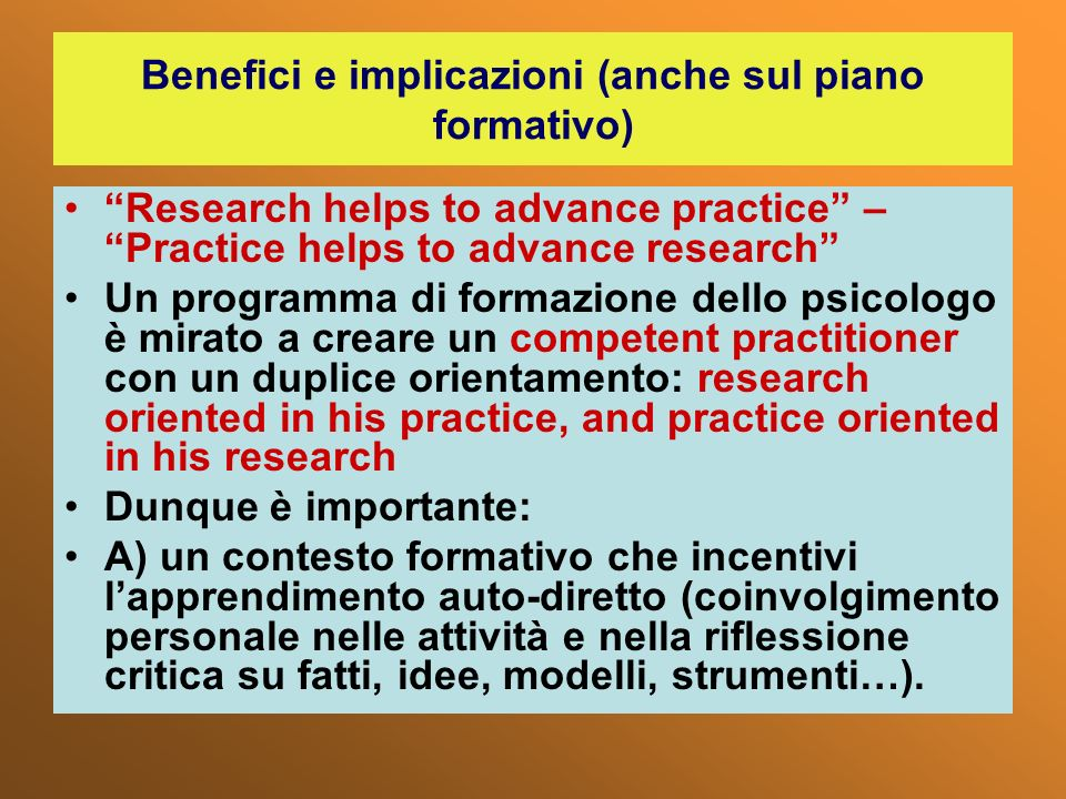 Benefici e implicazioni (anche sul piano formativo)