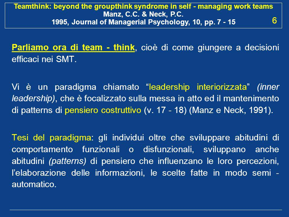 6 Parliamo ora di team - think, cioè di come giungere a decisioni efficaci nei SMT.