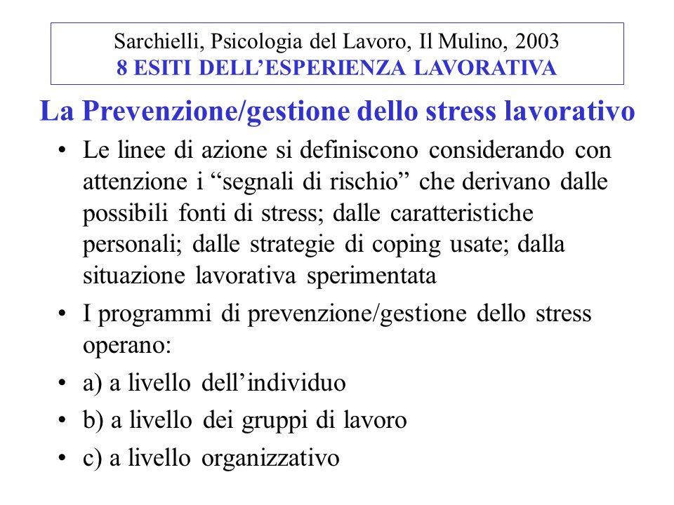 La Prevenzione/gestione dello stress lavorativo