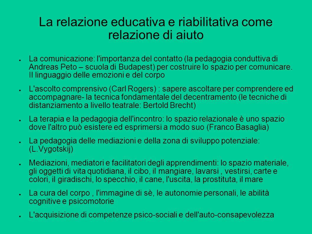 La relazione educativa e riabilitativa come relazione di aiuto