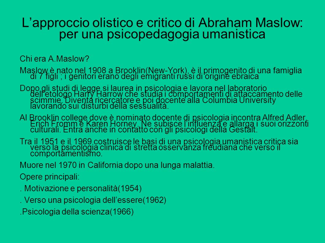 L'approccio olistico e critico di Abraham Maslow: per una psicopedagogia umanistica