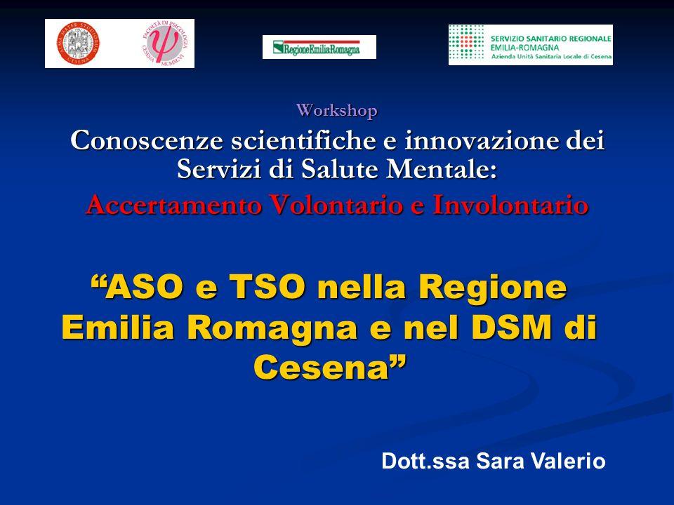 ASO e TSO nella Regione Emilia Romagna e nel DSM di Cesena