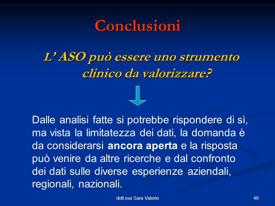 L' ASO può essere uno strumento clinico da valorizzare