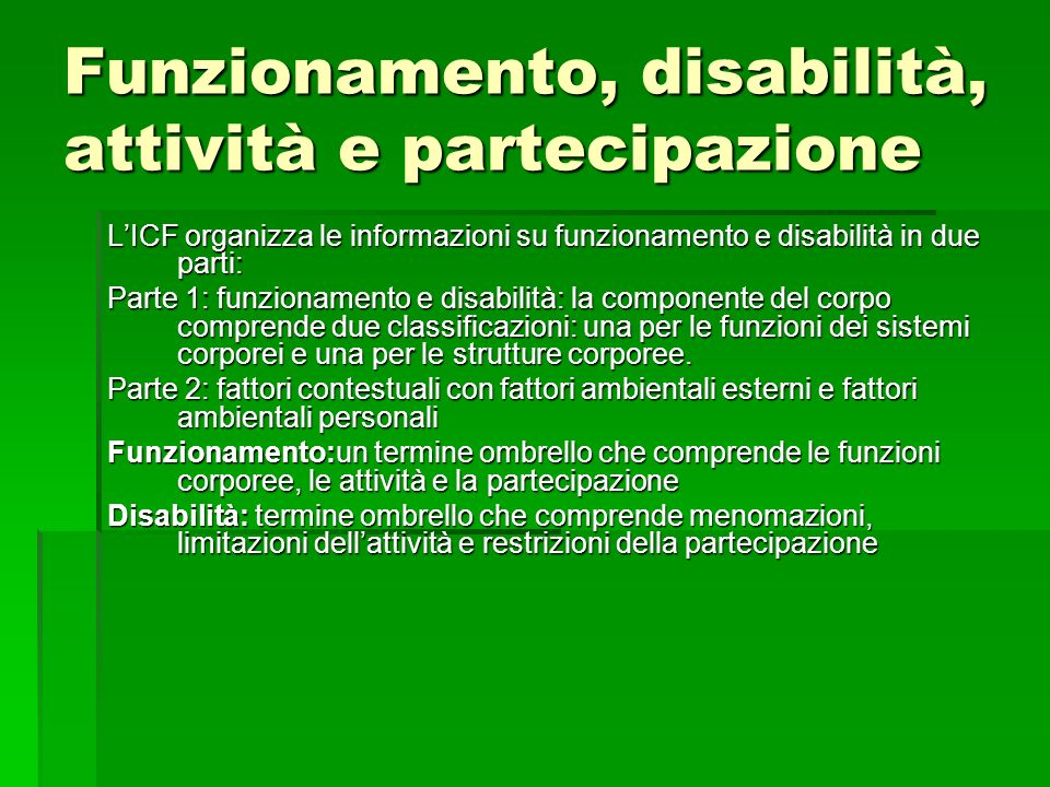 Funzionamento, disabilità, attività e partecipazione