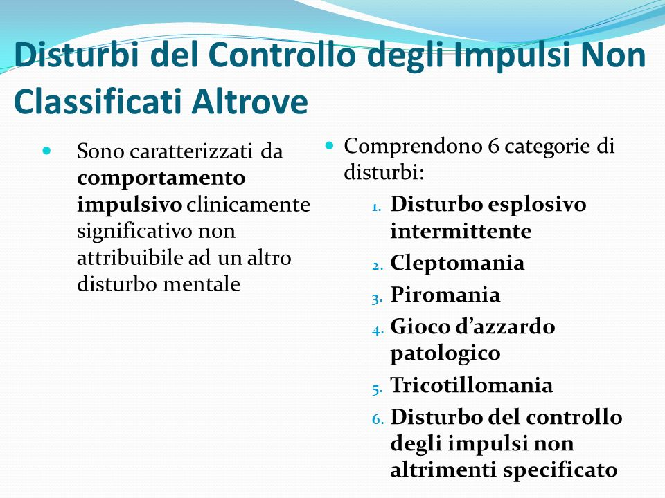 Disturbi del Controllo degli Impulsi Non Classificati Altrove