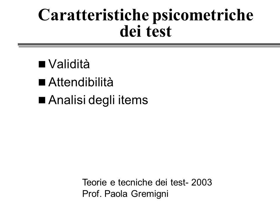 Caratteristiche psicometriche dei test