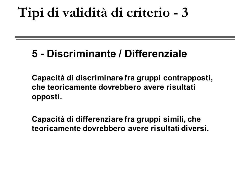 Tipi di validità di criterio - 3