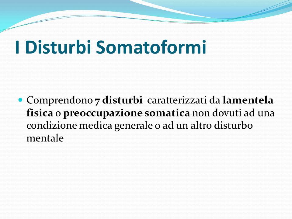 I Disturbi Somatoformi