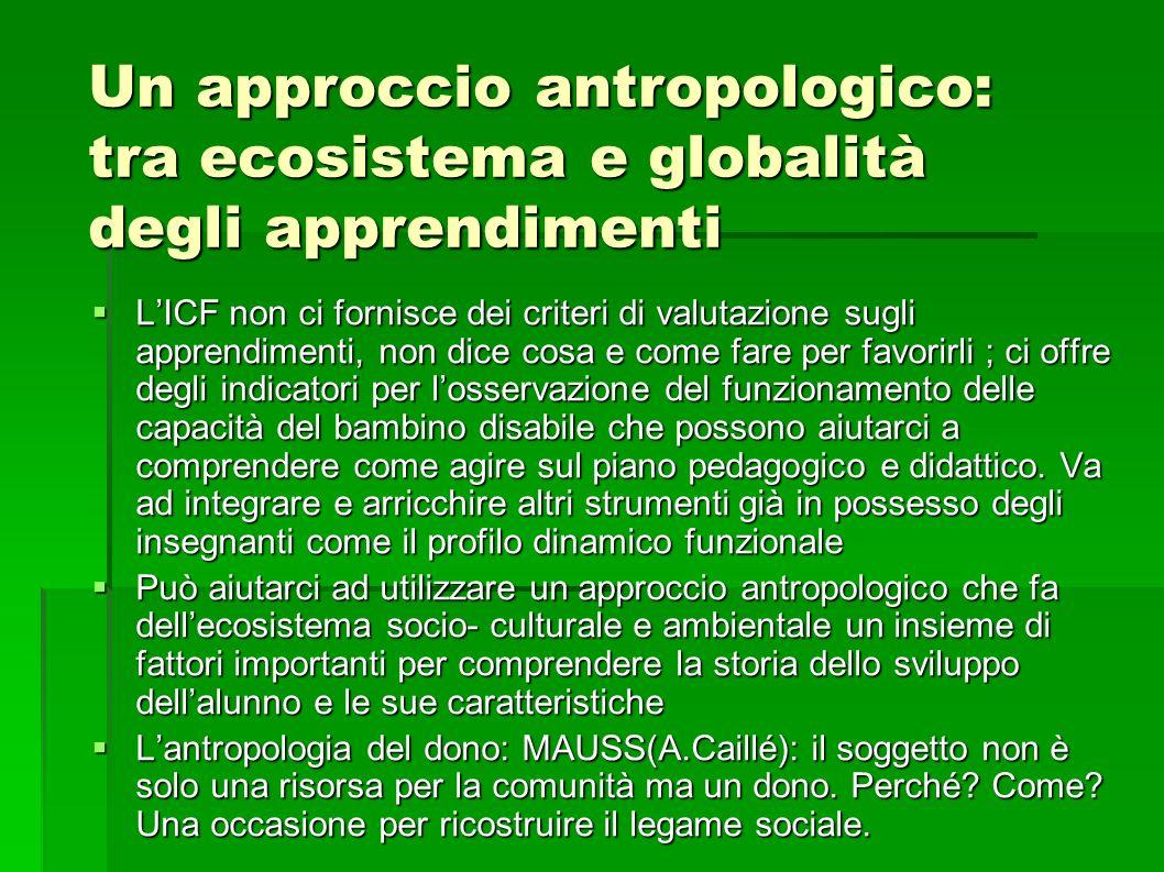 Un approccio antropologico: tra ecosistema e globalità degli apprendimenti