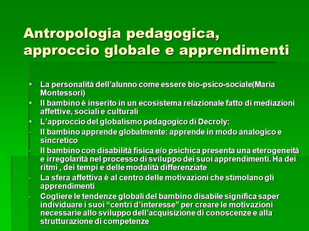 Antropologia pedagogica, approccio globale e apprendimenti