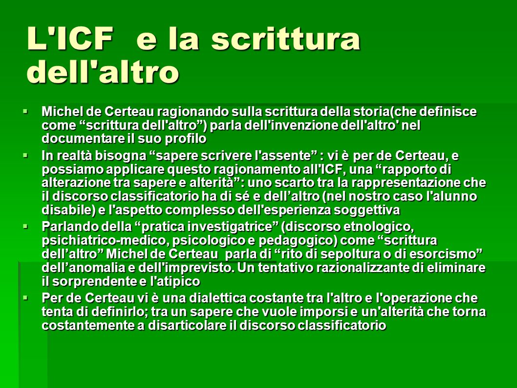 L ICF e la scrittura dell altro