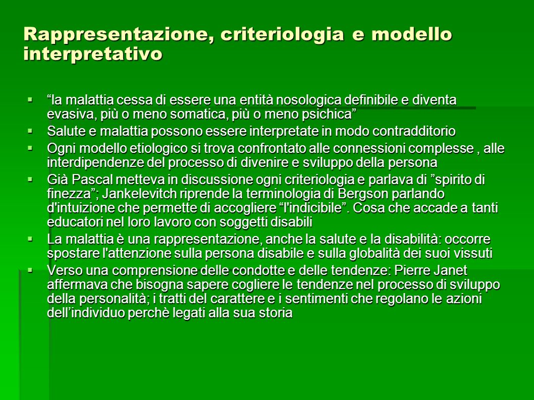 Rappresentazione, criteriologia e modello interpretativo