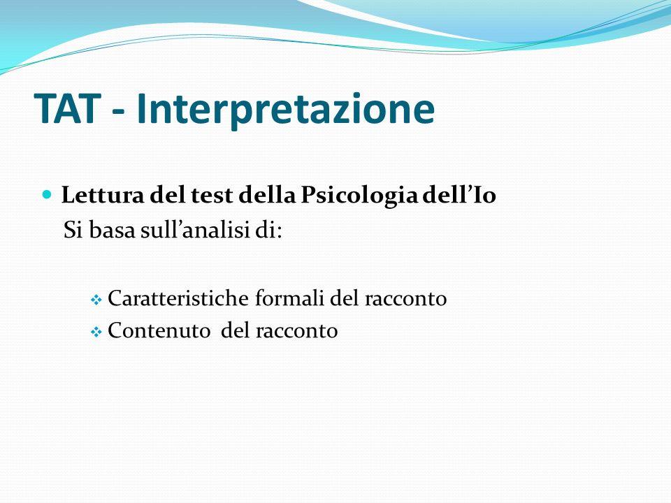 TAT - Interpretazione Lettura del test della Psicologia dell'Io