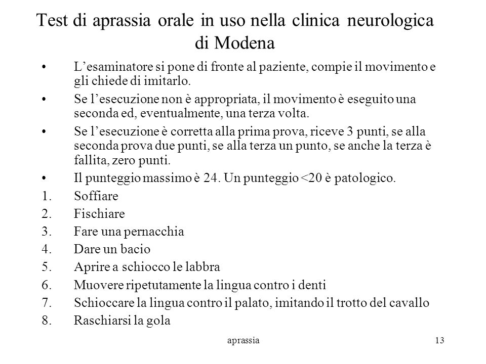 Test di aprassia orale in uso nella clinica neurologica di Modena