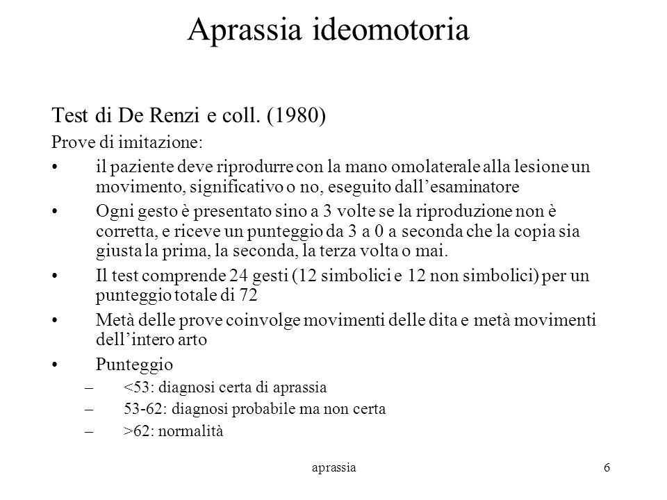 Aprassia ideomotoria Test di De Renzi e coll. (1980)