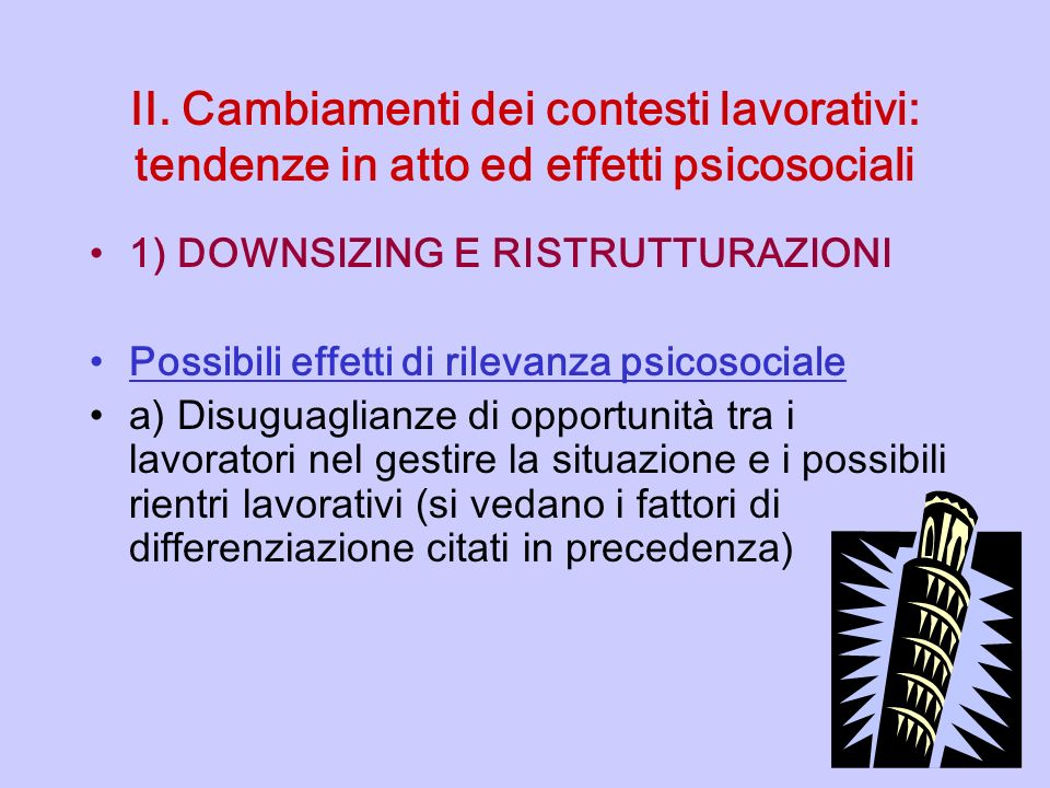 II. Cambiamenti dei contesti lavorativi: tendenze in atto ed effetti psicosociali