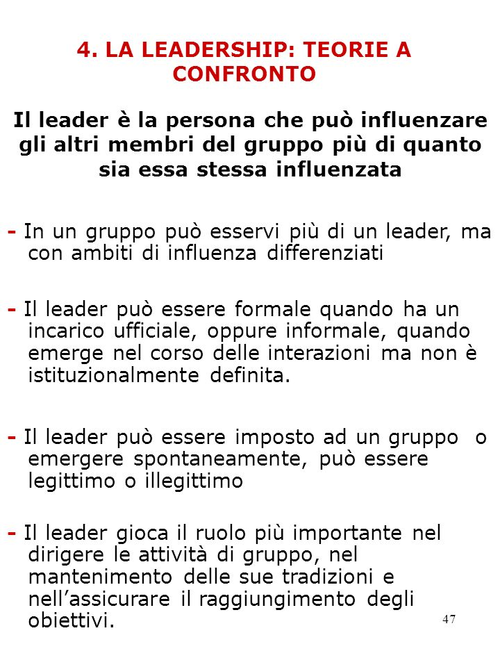 4. LA LEADERSHIP: TEORIE A CONFRONTO