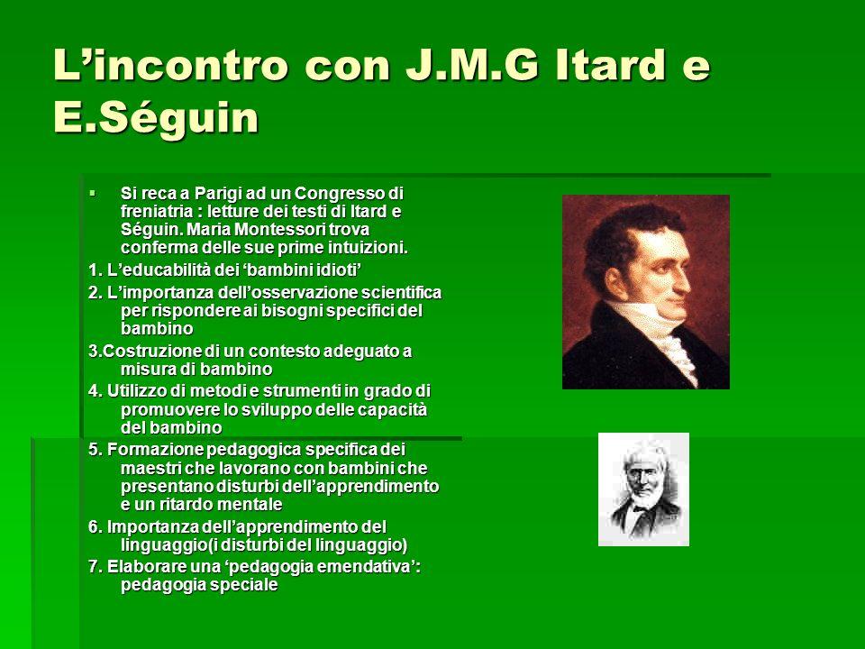 L'incontro con J.M.G Itard e E.Séguin